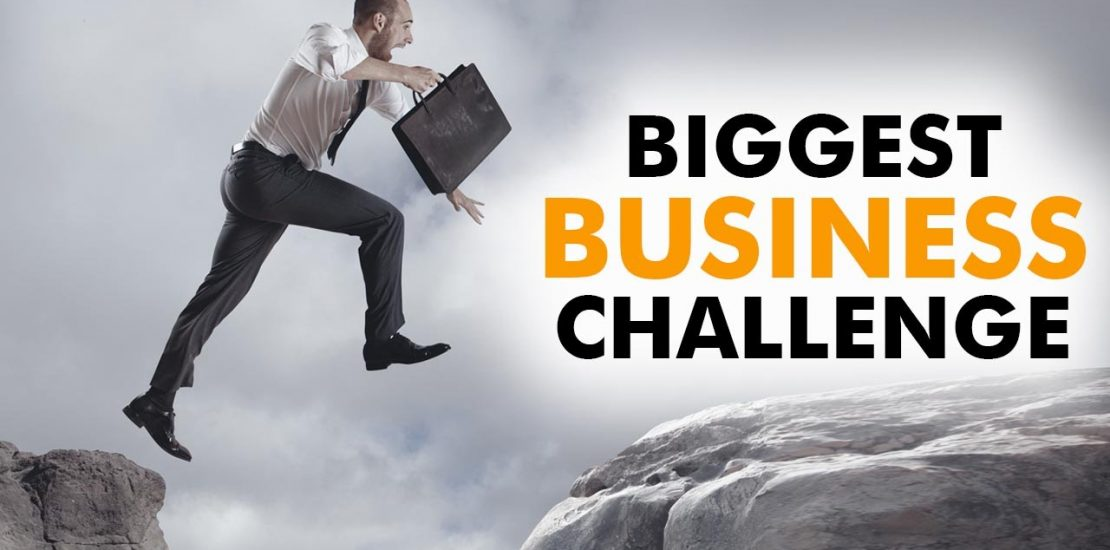 what is biggest business challenge